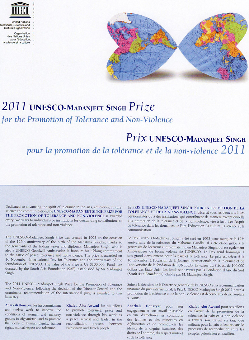 2011 UNESCO-Madanjeet Singh Prize for the Promotion of Tolerance and Non-Violence
