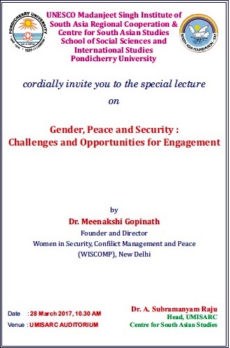 lecture on Gender, Peace and Security: Challenges and Opportunities for Engagement by Dr. Meenakshi Gopinath
